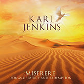 Miserere: Songs of Mercy and Redemption by Karl Jenkins
