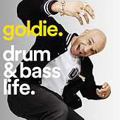 Goldie - Drum & Bass Life by Various Artists
