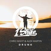 Drunk by Chris Night