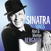 Sinatra Sings Alan & Marilyn Bergman von Frank Sinatra