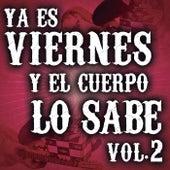 Ya Es Viernes Y El Cuerpo Lo Sabe Vol. 2 de Various Artists