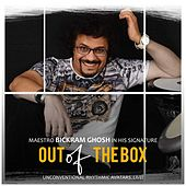 Out Of The Box (Live) by Bickram Ghosh