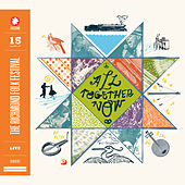 All Together Now: 15 Years of The Richmond Folk Festival Live de Various Artists