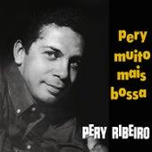 Muito Mais Bossa von Pery Ribeiro