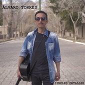 Simples Detalles de Alvaro Torres