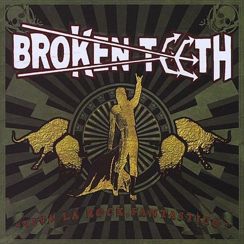 Viva La Rock, Fantastico! by Broken Teeth