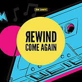 Rewind Come Again de Tom Zanetti