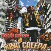 Mac Mall Presents: Boss Hogg as King Creepa von Boss Hogg