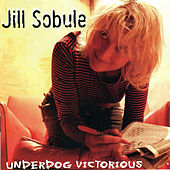 Underdog Victorious (Deluxe Edition) by Jill Sobule
