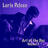 Art of the Duo, Vol. 2 von Loris Peloso