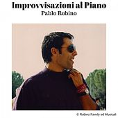 Improvvisazioni al Piano di Pablo Robino