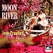 Moon River di Jesse Crawford