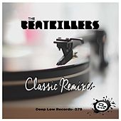 Classics Remixes by The Beatkillers, Baby D, Robert Miles, Awesome 3