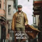 Aşkın Enkazı von Gökhan Türkmen