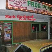 Vault Songs by Mark Gothard