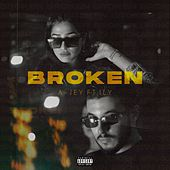 Broken by Ajey