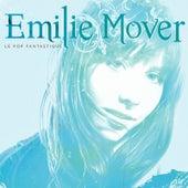 Le Pop Fantastique by Emilie Mover