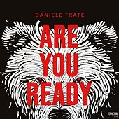 Are You Ready di Daniele Frate