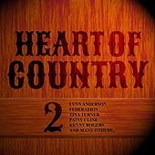 Heart of Country 2 de Frankie Laine, Lynn Anderson, Freddy Fender, Willie Nelson, Kenny Rogers, Jim Reeves, Federation, Rick Nelson, Tina Turner, Patsy Ckine