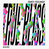 True Bliss (Mix for Lovers) by Fancy Feelings