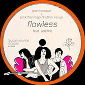 Flawless von Jean Tonique