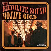Mojave Gold de The Rhyolite Sound