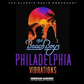 Beach Boys - Live In Philadelphia de The Beach Boys