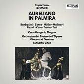 Rossini: Aureliano in Palmira de Gioachino Rossini