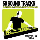 50 Sound Tracks, Vol.2 (Dj Club, Mixtape Tools, Party break and Samples) by Master Hit