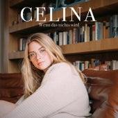 Wenn das nichts wird by Celina