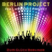 Zum Glück Berliner von Berlin Project