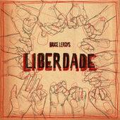 Liberdade von Bruce Leroys