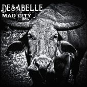 Mad City by Desabelle