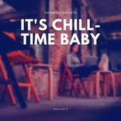 It's Chill-Time Baby, Vol. 2 by Frank Sinatra