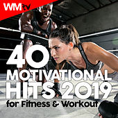 40 Motivational Hits 2019 For Fitness & Workout (Unmixed Compilation for Fitness & Workout 120 - 176 Bpm) by Workout Music Tv
