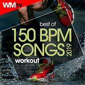 Best Of 150 Bpm Songs 2019 Workout Session (Unmixed Compilation for Fitness & Workout 150 Bpm / 32 Count) by Workout Music Tv