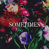 Sometimes von Todays Hits, 2015 Love Songs, The Party Hits All Stars