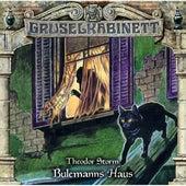 Folge 153: Bulemann Haus von Gruselkabinett