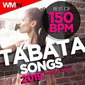Best Of Tabata 150 Bpm Songs 2019 Workout Session (20 Sec. Work and 10 Sec. Rest Cycles With Vocal Cues / High Intensity Interval Training Compilation for Fitness & Workout) by Workout Music Tv
