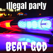 Illegal Party de Beatgod