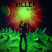 Killer by Ilumen