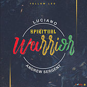 Spiritual Warrior - Single by Luciano
