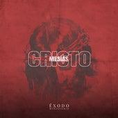 Cristo Mesías by Ministerio Éxodo