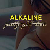 Pretty Girl Team (Remastered) von Alkaline