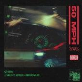 50 MPH (feat. Reason & brandonvlad.) de J. Sirus