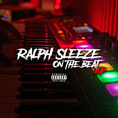 Ralph Sleeze on the Beat - EP von Ralph Sleeze