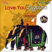 Love You Mysuru - Single de Vijay Prakash