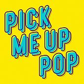 Pick Me up Pop von Various Artists