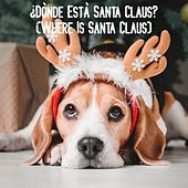 ¿Dònde Està Santa Claus? (Where Is Santa Claus) by Various Artists