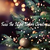 Twas the Night Before Christmas von Various Artists